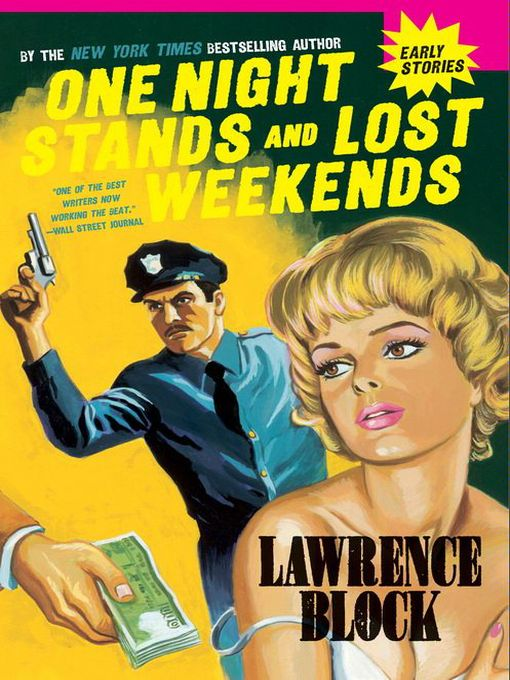 Title details for One Night Stands and Lost Weekends by Lawrence Block - Available