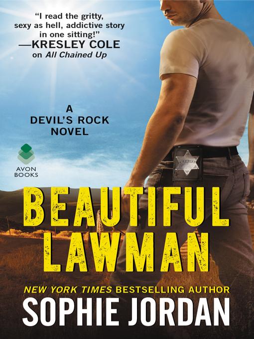 Title details for Beautiful Lawman by Sophie Jordan - Wait list
