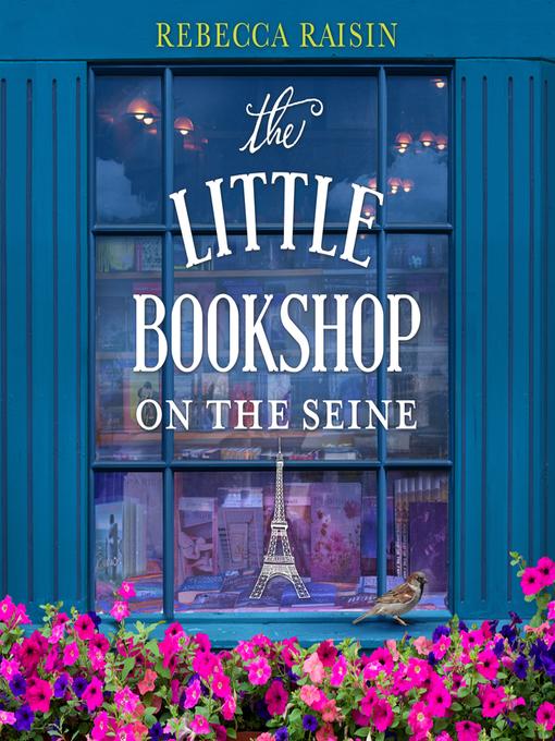Title details for The Little Bookshop on the Seine by Rebecca Raisin - Wait list