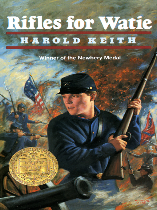 Title details for Rifles for Watie by Harold Keith - Available