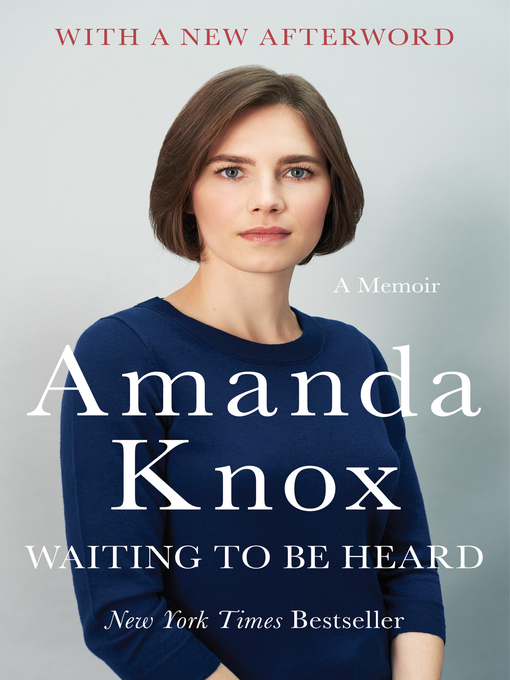 Title details for Waiting to Be Heard by Amanda Knox - Wait list