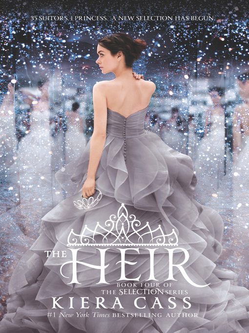 Title details for The Heir by Kiera Cass - Wait list