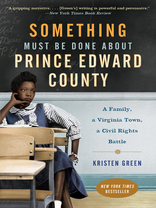 Title details for Something Must Be Done About Prince Edward County by Kristen Green - Available