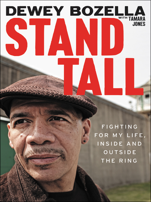 Title details for Stand Tall by Dewey Bozella - Available