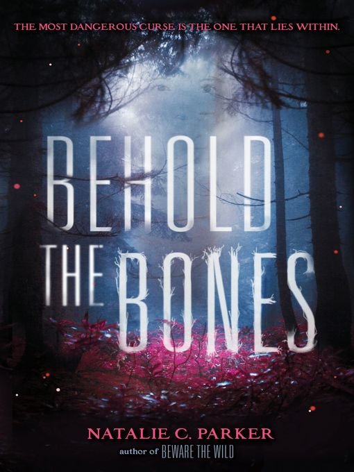 Title details for Behold the Bones by Natalie C. Parker - Available