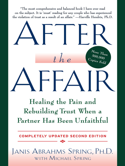 Title details for After the Affair, Updated by Janis A. Spring - Available