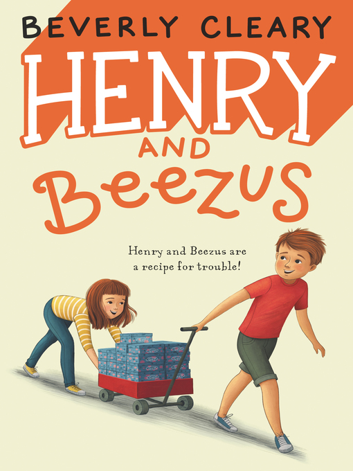Title details for Henry and Beezus by Beverly Cleary - Available