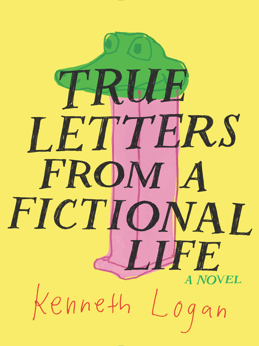 Cover of True Letters from a Fictional Life