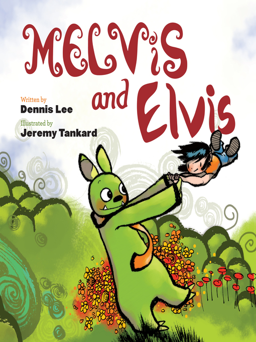 Title details for Melvis and Elvis by Dennis Lee - Available