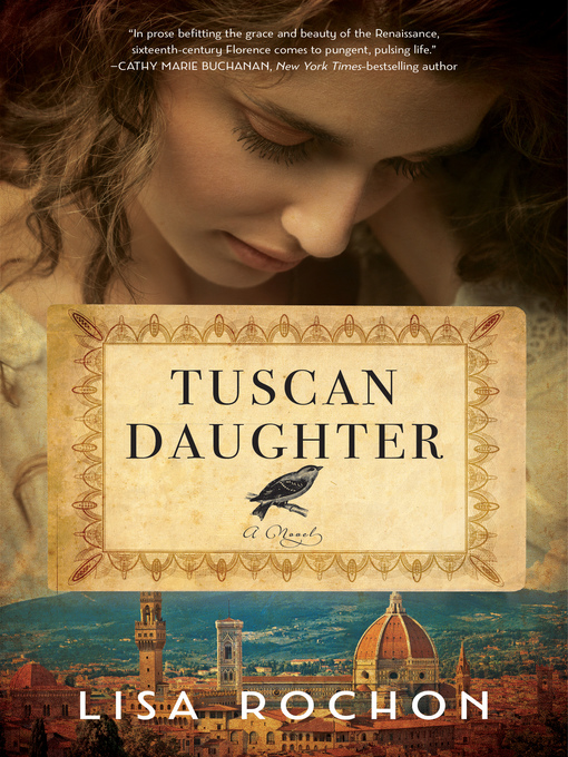 Title details for Tuscan Daughter by Lisa Rochon - Available