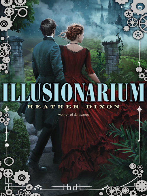 Title details for Illusionarium by Heather Dixon - Available