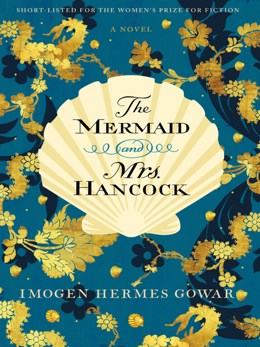 Title details for The Mermaid and Mrs. Hancock by Imogen Hermes Gowar - Available