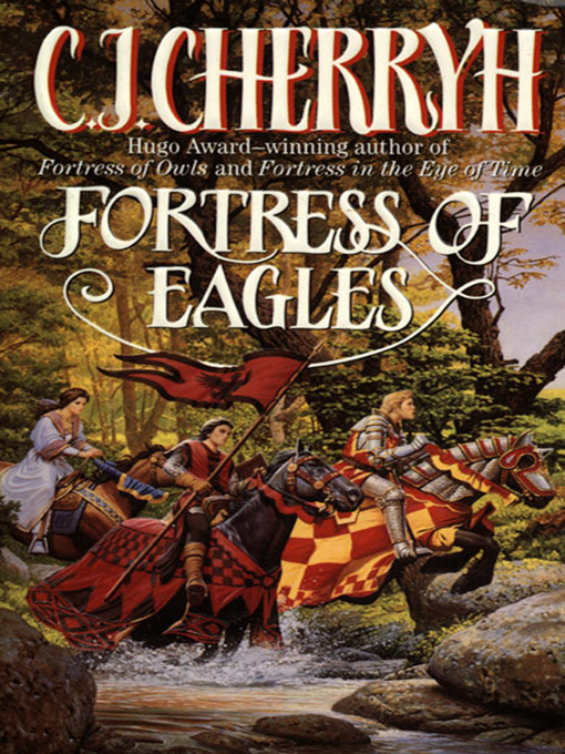 Title details for Fortress of Eagles by C. J. Cherryh - Available