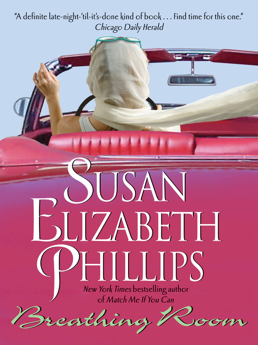 Title details for Breathing Room by Susan Elizabeth Phillips - Wait list