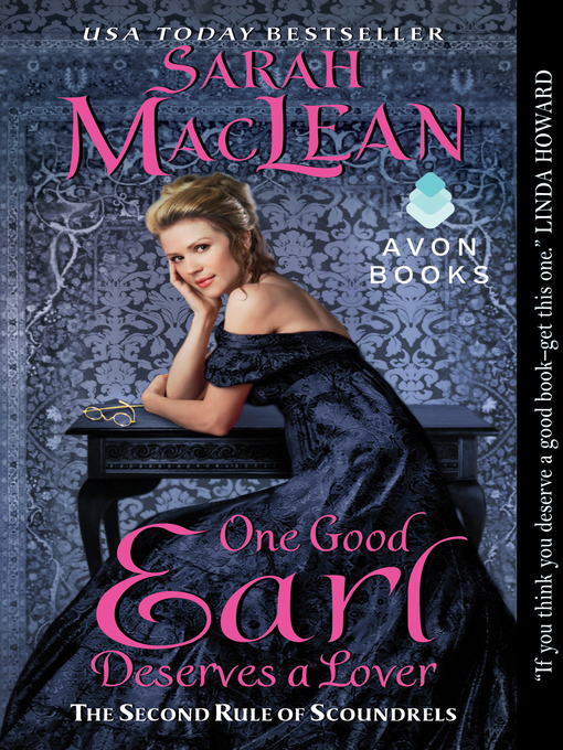 Title details for One Good Earl Deserves a Lover by Sarah MacLean - Wait list