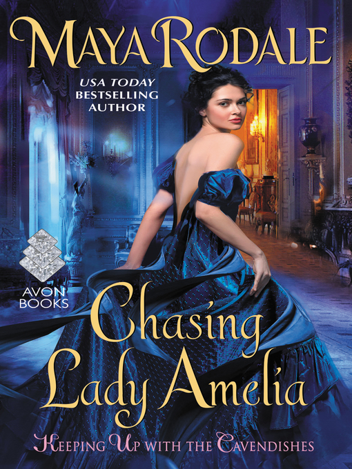 Title details for Chasing Lady Amelia by Maya Rodale - Wait list