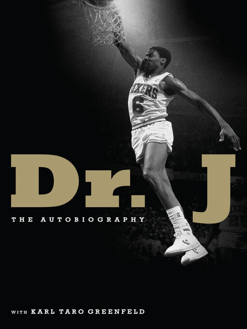 Title details for Dr. J by Julius Erving - Available