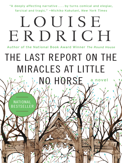 Cover of The Last Report on the Miracles at Little No Horse