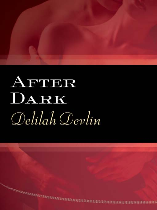 Title details for After Dark by Delilah Devlin - Available