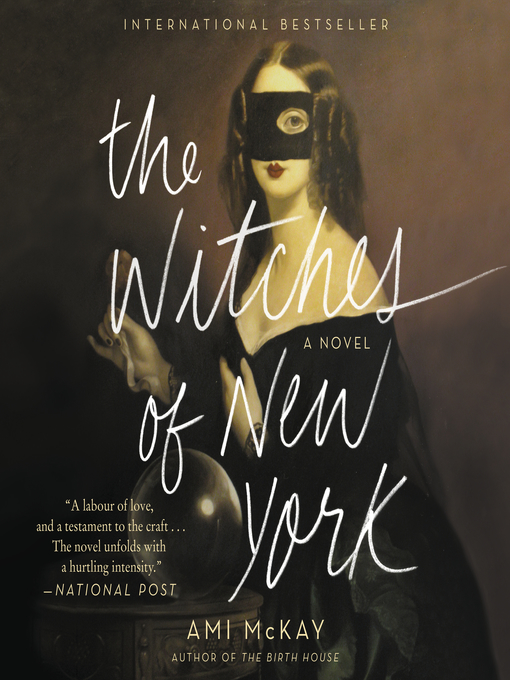 Title details for The Witches of New York by Ami McKay - Wait list