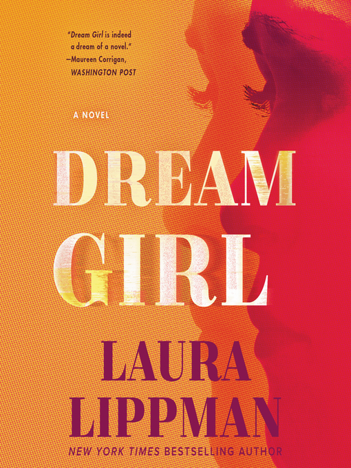 Title details for Dream Girl by Laura Lippman - Available