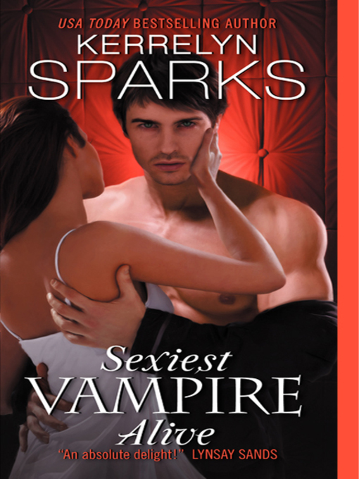 Title details for Sexiest Vampire Alive by Kerrelyn Sparks - Available