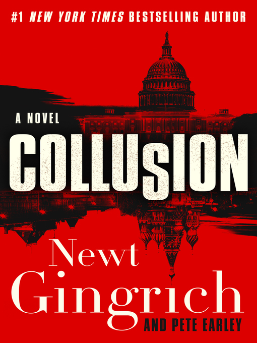 Title details for Collusion by Newt Gingrich - Available