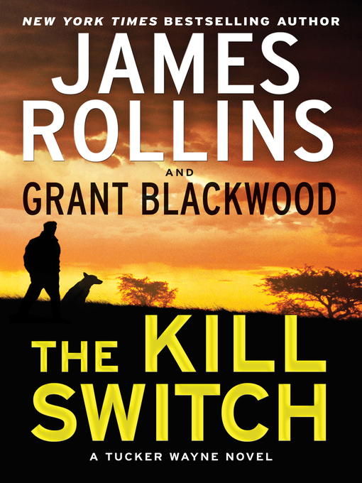 Title details for The Kill Switch by James Rollins - Available