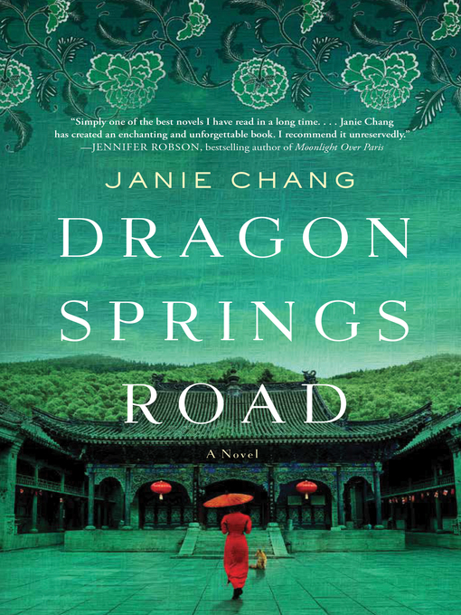 Title details for Dragon Springs Road by Janie Chang - Wait list