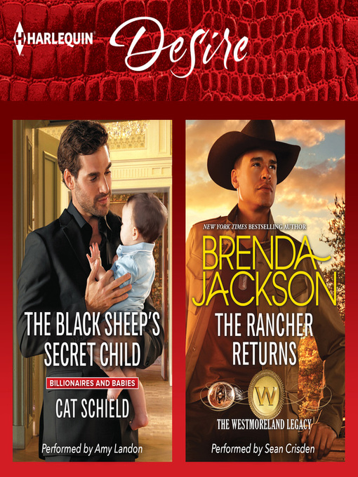 Title details for The Black Sheep's Secret Child & the Rancher Returns by Cat Schield - Available