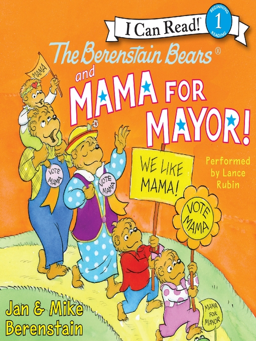 Title details for The Berenstain Bears and Mama for Mayor! by Jan Berenstain - Available
