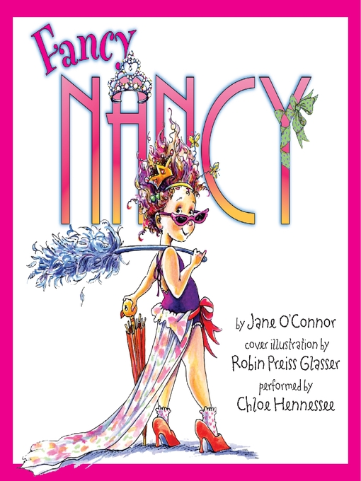 Title details for Fancy Nancy by Jane O'Connor - Wait list