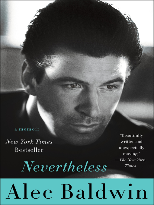 Title details for Nevertheless by Alec Baldwin - Wait list