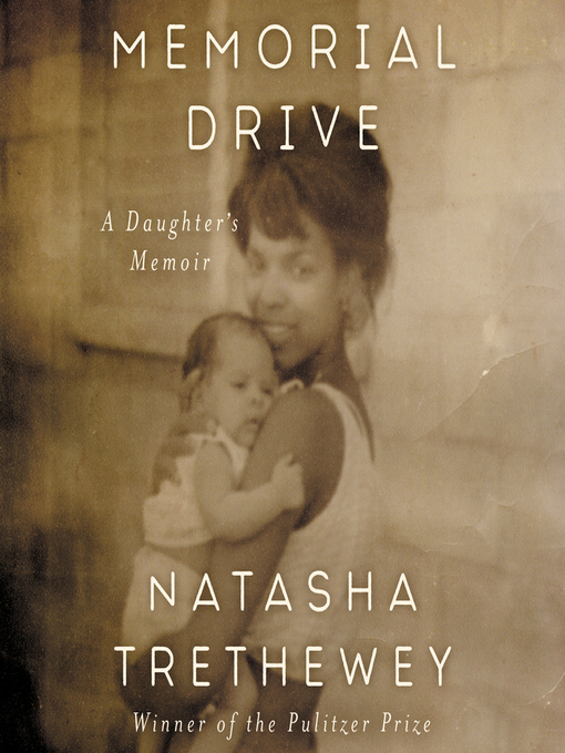 Title details for Memorial Drive by Natasha Trethewey - Available