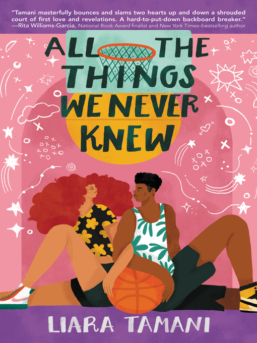 Title details for All the Things We Never Knew by Liara Tamani - Available