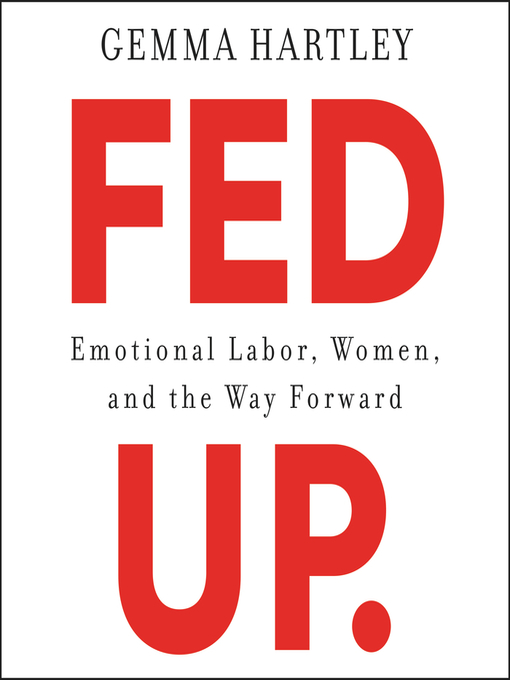 Title details for Fed Up by Gemma Hartley - Wait list