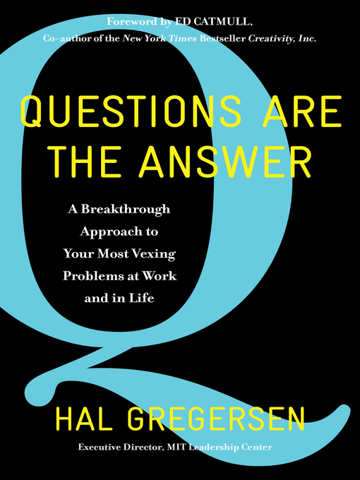 Title details for Questions Are the Answer by Hal Gregersen - Wait list