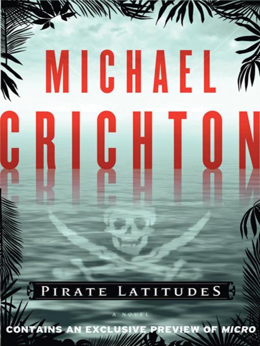Title details for Pirate Latitudes by Michael Crichton - Wait list