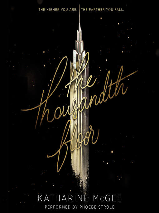 Title details for The Thousandth Floor by Katharine McGee - Available