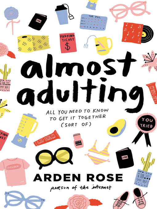 Title details for Almost Adulting by Arden Rose - Wait list