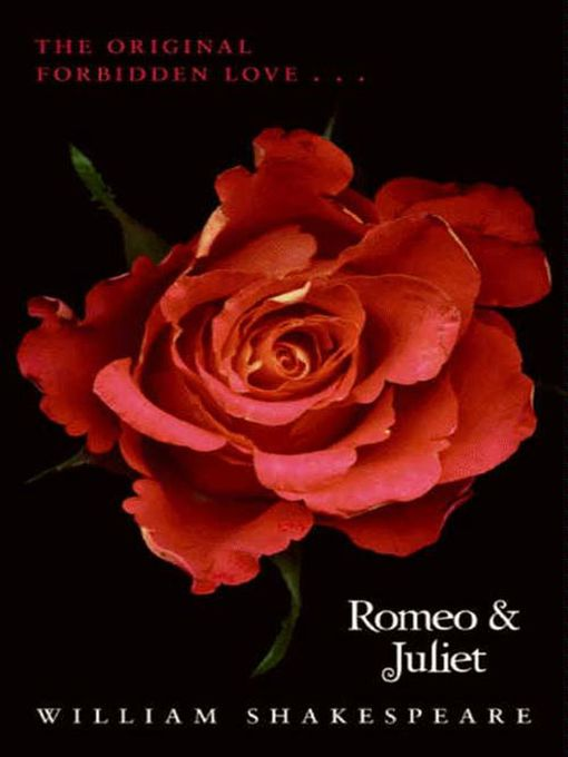 Title details for Romeo and Juliet by William Shakespeare - Available