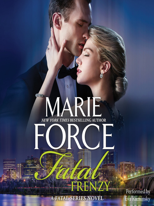 Title details for Fatal Frenzy by Marie Force - Wait list