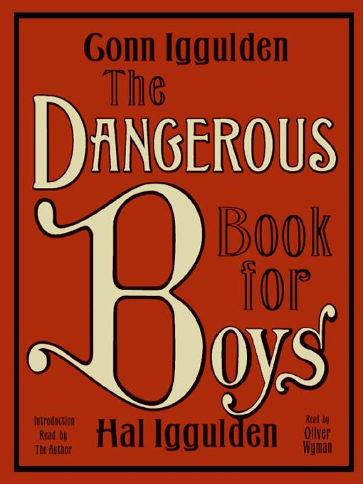 Title details for The Dangerous Book for Boys by Conn Iggulden - Available