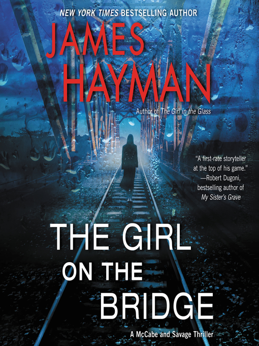 Title details for The Girl on the Bridge by James Hayman - Wait list