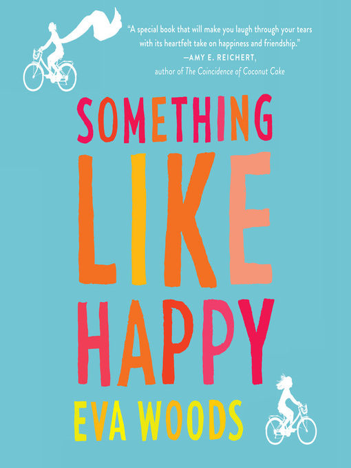 Title details for Something Like Happy by Eva Woods - Wait list