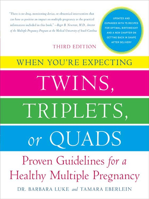 Title details for When You're Expecting Twins, Triplets, or Quads by Barbara Luke - Available