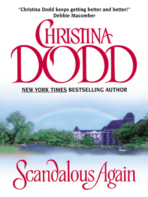 Title details for Scandalous Again by Christina Dodd - Available