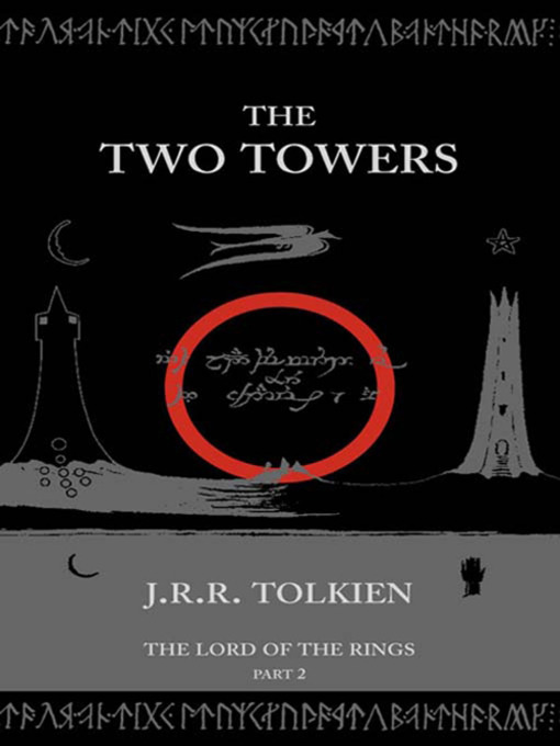Title details for The Two Towers by J. R. R. Tolkien - Available