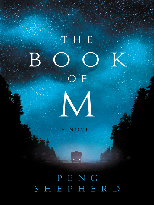 Title details for The Book of M by Peng Shepherd - Available