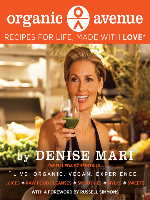 Title details for Organic Avenue by Denise Mari - Available